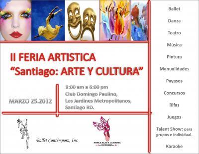 II Feria Artistica SANTIAGO: ARTE Y CULTURA